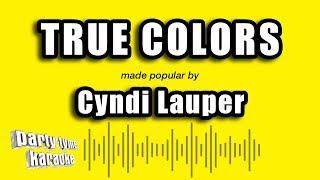 Cyndi Lauper - True Colors (Karaoke Version)