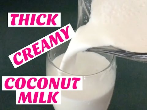 HOW TO MAKE THICK/CREAMY COCONUT MILK||Homemade