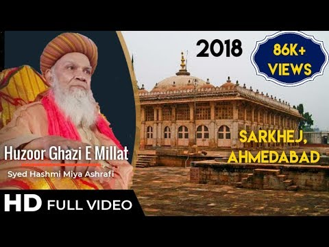 #SunniTruthWay Huzoor Ghazi E Millat Syed Hashmi Miya at Sarkhej Ahmedabad 2018