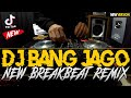 Dj Ampun Bang Jago New Tik Tok Viral Breakbeat Remix   Mp3 - Mp4 Download