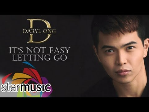 Daryl Ong - It's Not Easy Letting Go (Official Lyric Video)