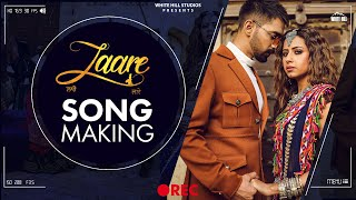 Laare (Song Making) | Maninder Buttar | Sargun Mehta | B Praak | Jaani | Arvindr khaira | WHE