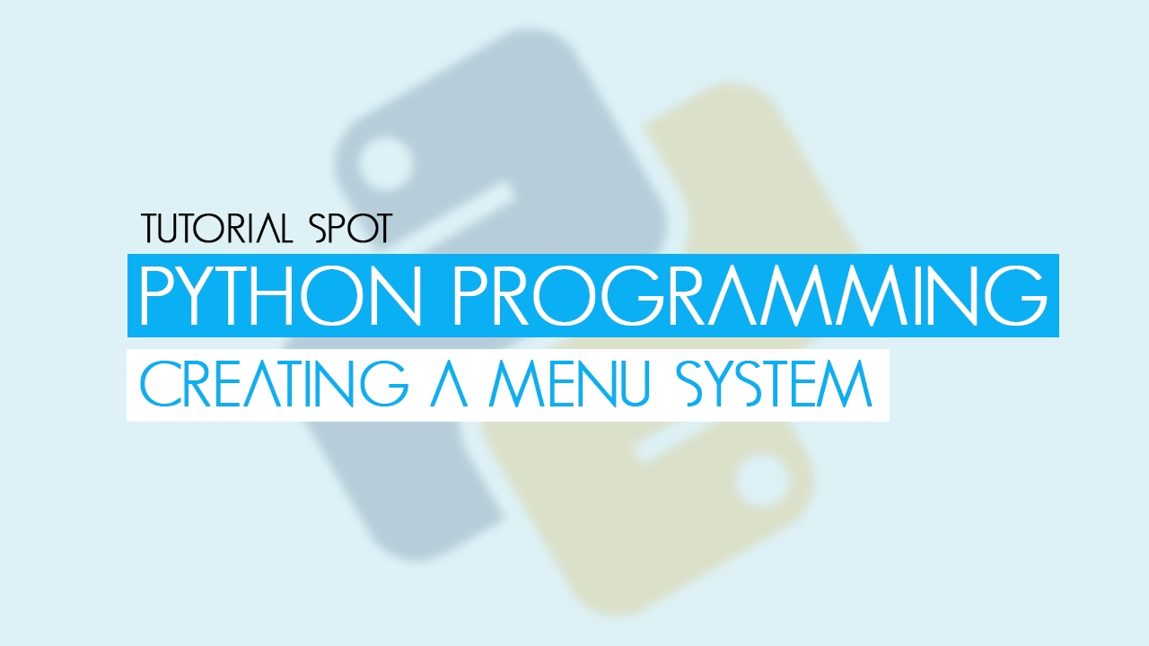 Python Programming - Creating a Menu - YouTube