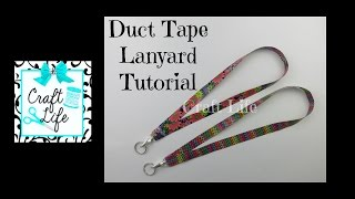Craft Life ~ Back to School ~ Duct Tape Lanyard Tutorial