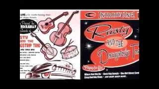 Rusty and The Dragstrip Trio - Everybody Movin`