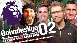 Bohndesliga International #02 | Englands Premier League