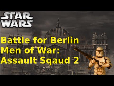 Battle for Berlin(Star Wars Mod)-Men of War Assault squad 2