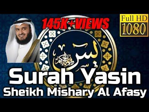 SURAH YASIN FULL BEAUTIFUL RECITATION - Sheikh Mishary Audio - English & Arabic Translation