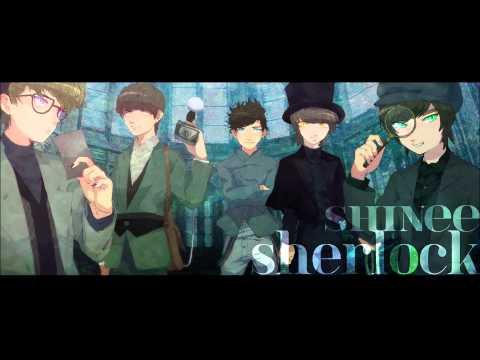 Nightcore- Sherlock (Clue + Note) _ SHINee