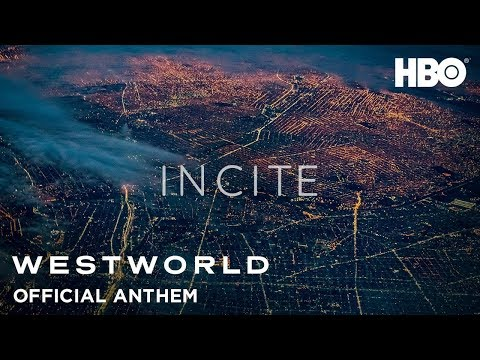 Westworld | Season 3 | Incite Anthem | HBO