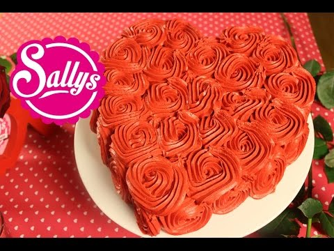 einfache Rosentorte / Rose Cake Tutorial / Valentinstag / Sally in Love