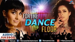Bollywood Best Songs - For The Dance Floor (Blockbuster Hits) | Audio Jukebox
