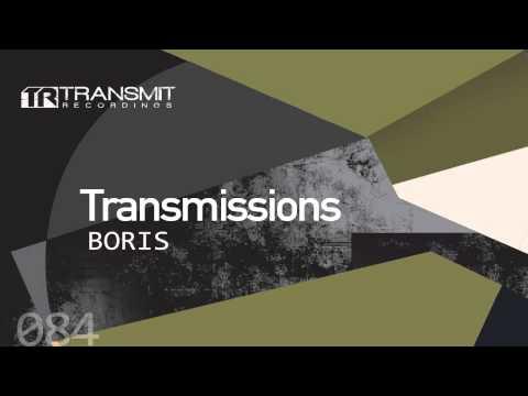 Transmissions 084 with Boris