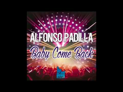 Ba Come Back Original Mix  Alfonso Padilla