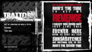 Art of Fighters vs Nico and Tetta - Revenge (Traxtorm Records - TRAX 0061)