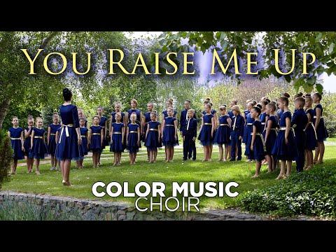 """You Raise Me Up"" by Josh Groban - COLOR MUSIC Choir cover"