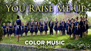 """You Raise Me Up"" - cover by COLOR MUSIC Children's Choir"