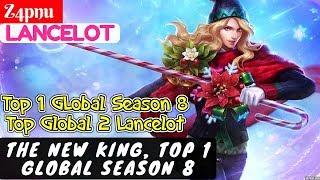 The New King, Top 1 GLobal Season 8 [Top 1 Global] | Z4pnu Lancelot Mobile Legends