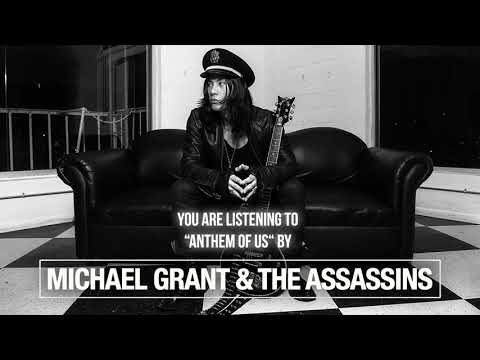 "Michael Grant & The Assassins - ""Anthem Of Us"" - Official Audio"