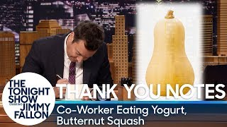 Thank You Notes: Co-Worker Eating Yogurt, Butternut Squash
