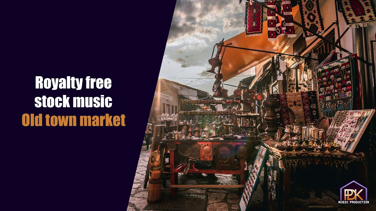 Royalty Free Stock Music Old Town Market Youtube
