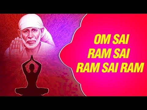 Sai Baba Meditation Chants - OM Sai Ram Sai Ram OM Sai Shyam OM Sai Shyam by Shailendra Bhartti