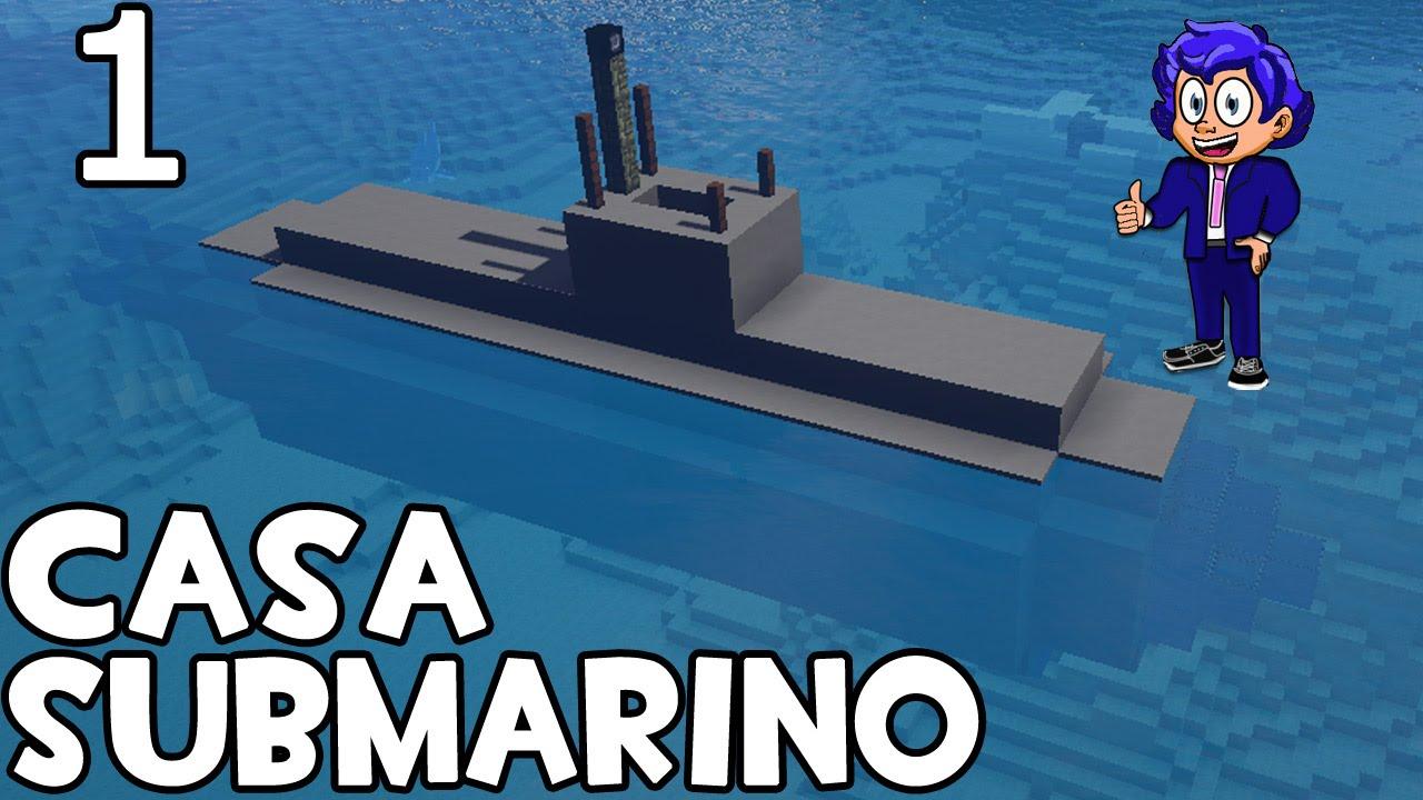 Minecraft submarino casa parte 1 presentaci n y for Blancana y mirote minecraft