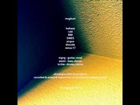 "mugbum 1st EP ""mugbum"" preview"