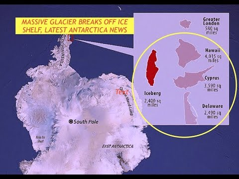 Antarctica, Iceberg Breaks Off Larsen C, Iceshelf, Half the Size of Hawaii & Hurricane Updates, late