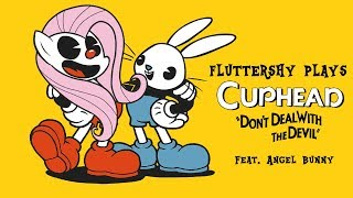 Fluttershy plays Cuphead [HILARIOUS] 🍉 |  w' Angel Bunny!