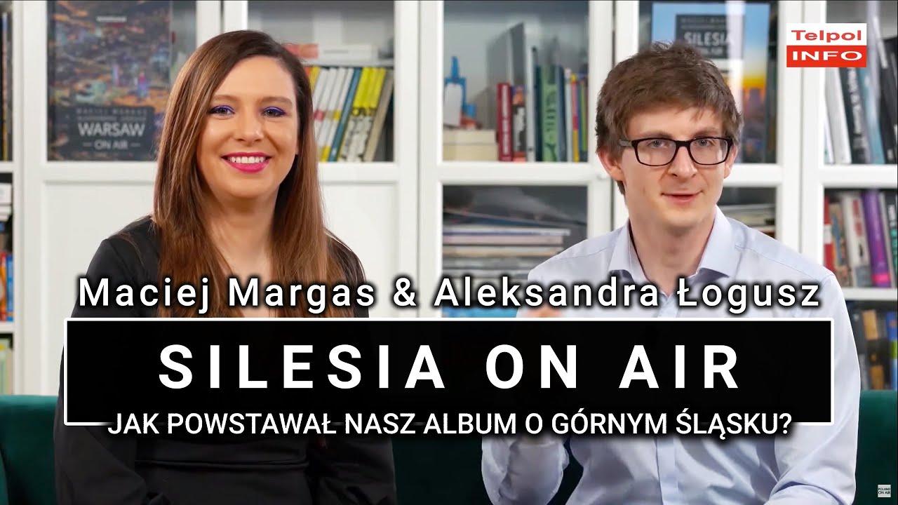 Jak i dlaczego wydaliśmy album SILESIA ON AIR? | Nagranie dla Tel Pol Info | POLAND ON AIR