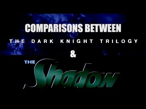 Comparisons between THE DARK KNIGHT TRILOGY & THE SHADOW