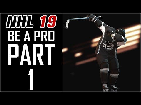 NHL 19 - Be A Pro Career - Let's Play - Part 1 -
