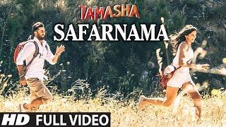SAFARNAMA Full VIDEO song | Tamasha | A.R. Rahman, Lucky Ali | Ranbir Kapoor, Deepika Padukone(Presenting
