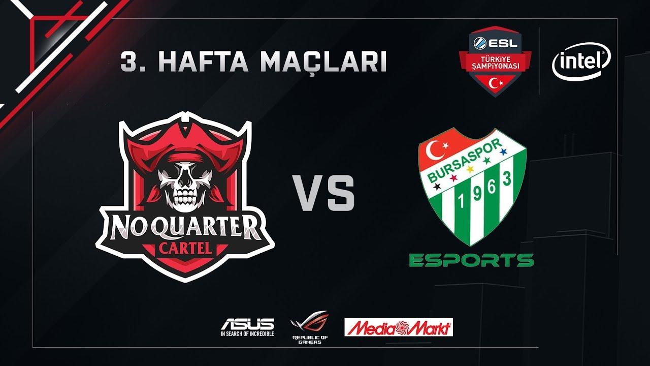 CS:GO No Quarter Cartel vs. Bursaspor Espor | Intel ESL Türkiye Şampiyonası 3. Hafta Karşılaşmaları