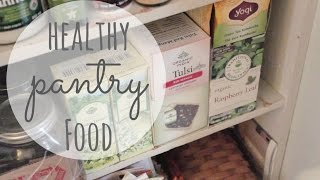 What's In My Pantry?   Healthy, Organic Foods