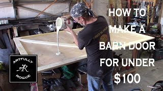 how to build a wooden barn door for under $100
