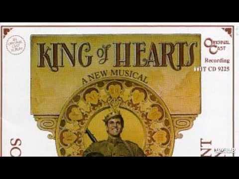 King of Hearts, the Musical (1978) Original Cast Recording, Side 1