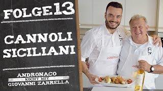 Andronaco kocht mit Giovanni Zarrella - Cannoli Siciliani - Folge 13