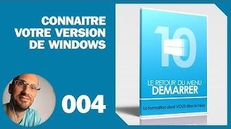 Connaître votre version de Windows