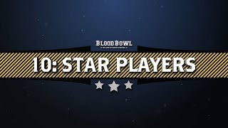 Learn to Play Blood Bowl - Star Players