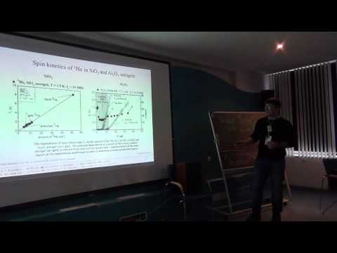 Andrey Stanislavovas: The study of spin kinetics of 3He in contact with ordered Al2O3 aerogel