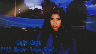Baixar Lady Gaga - I'll Never Love Again (Cover Español) A Star Is Born (Spanish Version)