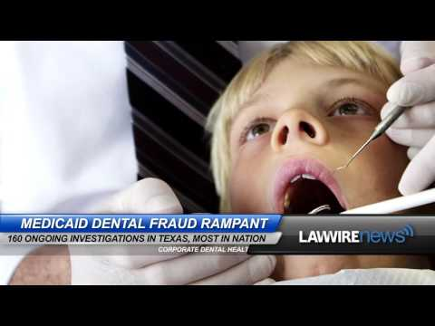 Medicaid Dental Fraud Rampant | Law Wire News | May 2016