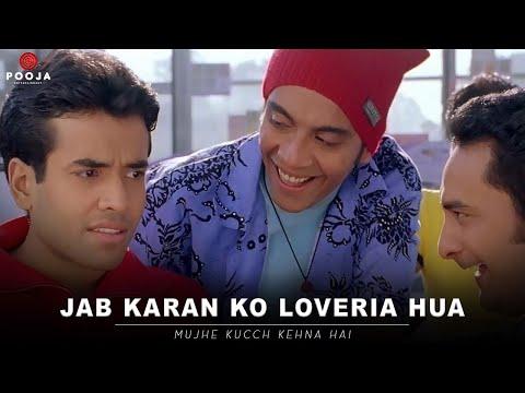 mujhe-kucch-kehna-hai--jab-karan-ko-loveria-hua-|-tusshar-kapoor-|-kareena-kapoor-khan