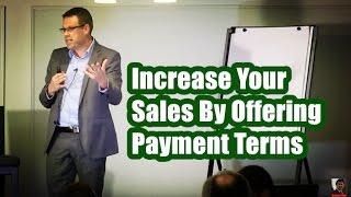 Increase Your Sales By Offering Payment Terms