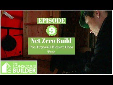 pre-dry-wall-blower-door-test:-episode-9-our-net-zero-build