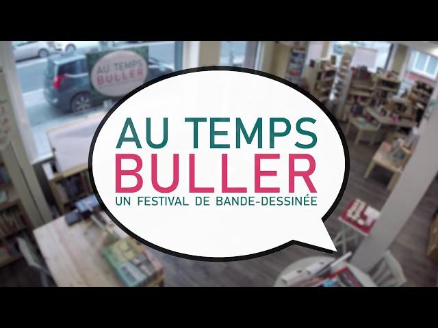 Au Temps Buller - Un Festival de Bande-Dessinée (2018)