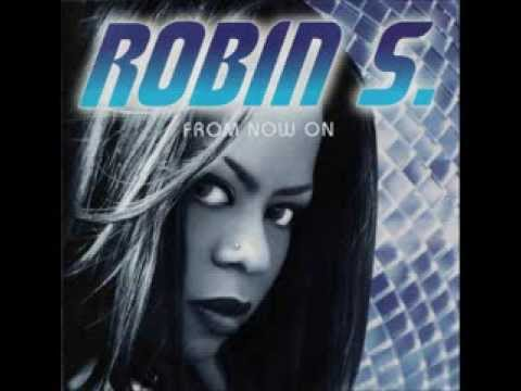 Robin S. - You Know How To Love Me