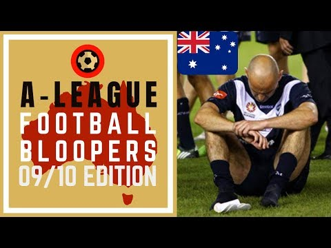 A-LEAGUE FOOTBALL BLOOPERS 2009/10